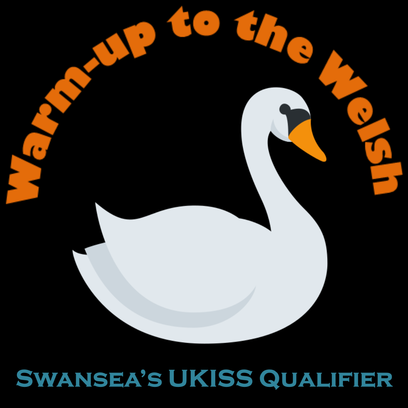 Warm-up to the Welsh - Swansea - UKISS Qualifier